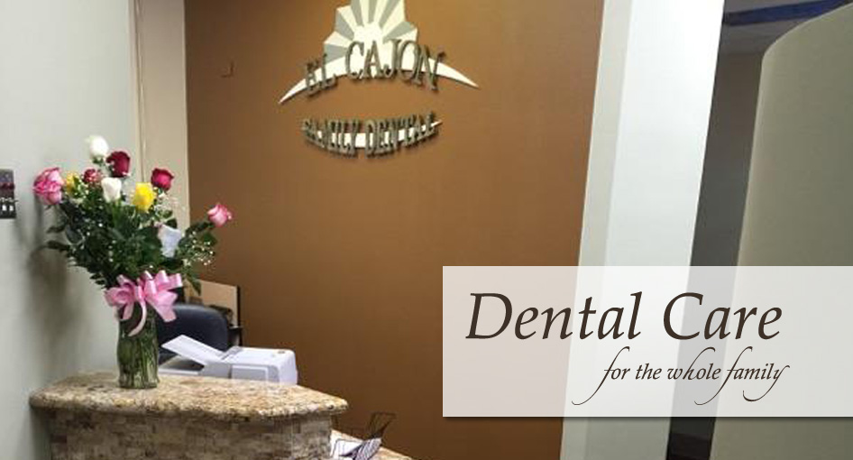 El Cajon, CA Dentist | El Cajon Family Dental | Affordable